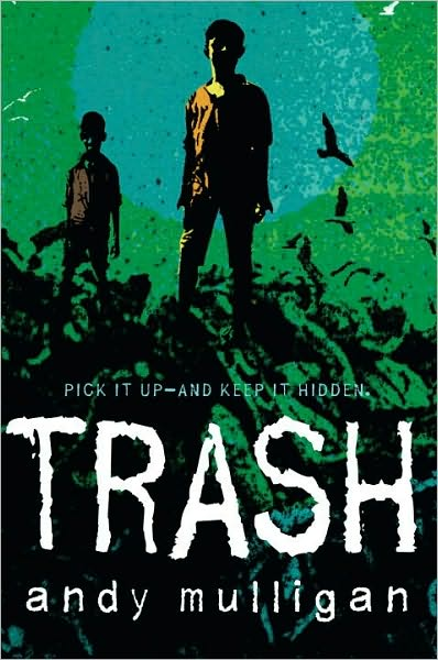 Trash by Andy Mulligan (US)